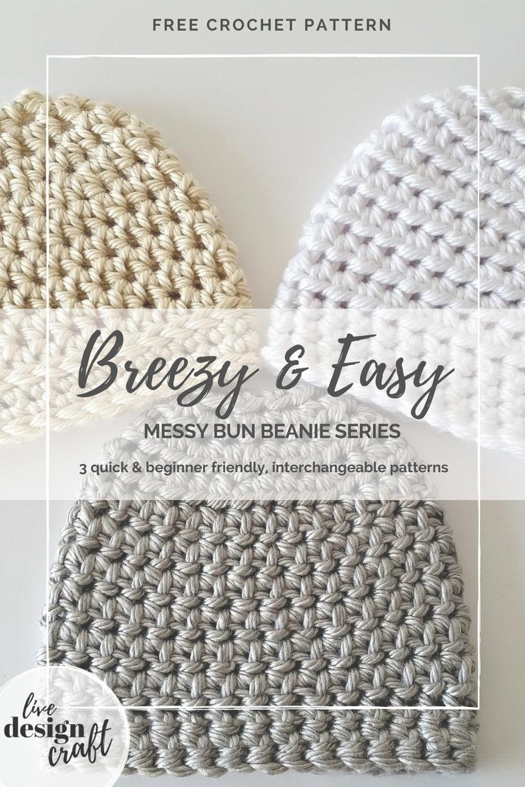 Breezy and Easy Messy Bun Beanie Crochet Patterns ⋆ Live. Design ...